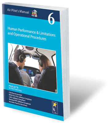 Air Pilot's Manual: Vol 6 HP&L and Ops Procedures 2015