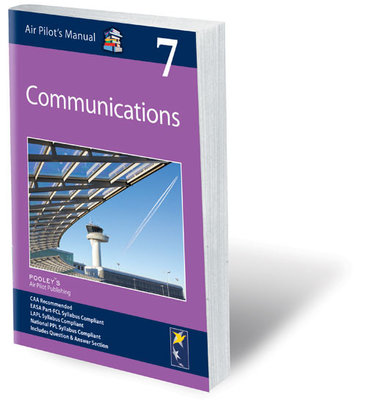 Air Pilot's Manual: Vol 7 Communications ED jan 2017