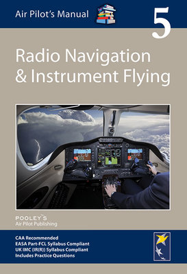 Air Pilot's Manual: Vol 5 Radio Nav & Instrument ED7