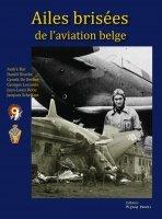Ailes brisées de l'aviation Belge
