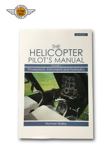 HELICOPTER PILOT'S MANUAL, VOL. 2: POWERPLANTS, INSTRUMENTS & HYDRAULICS - BAILEY